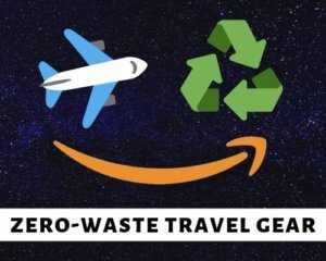zero waste travel gear